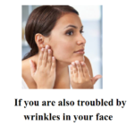 If you are also troubled by wrinkles in your face, then follow these 5 home remedies